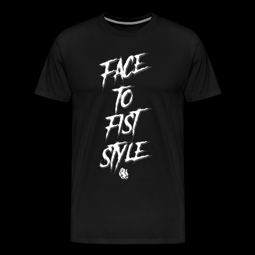 Face To Fist Style - Men's Premium T-Shirt