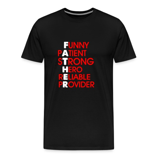 Father Definition Gift Ideas for Dad and Papa - Men's Premium T-Shirt