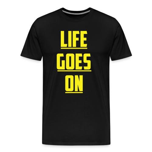 Life Goes On (YC) - Men's Premium T-Shirt