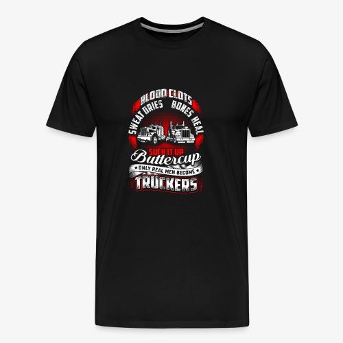 SUCK IT UP TRUCKERS - Men's Premium T-Shirt