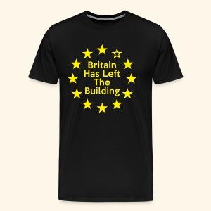 Britain Has Left The Building 16 - Men's Premium T-Shirt
