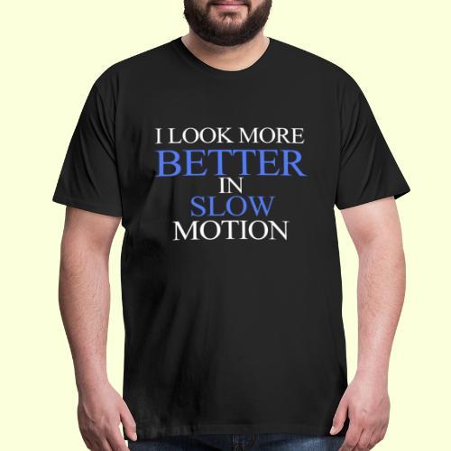 SLOW MOTION - Men's Premium T-Shirt