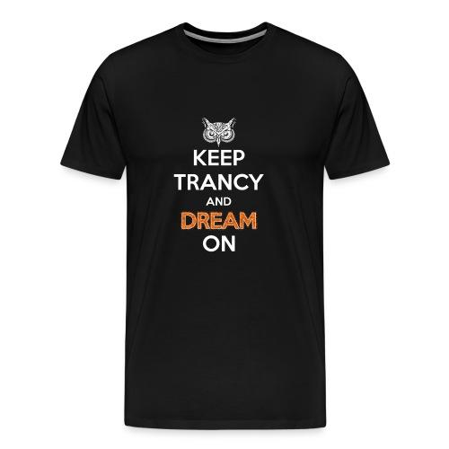 Keep Trancy - Men's Premium T-Shirt