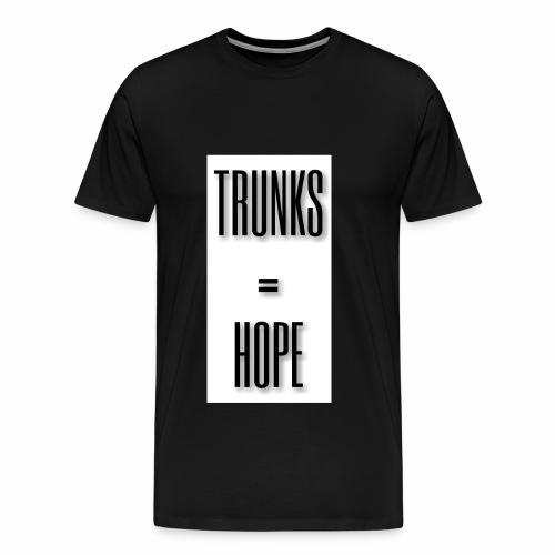 TRUNKS=HOPE - Men's Premium T-Shirt