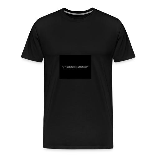 My quote - Men's Premium T-Shirt