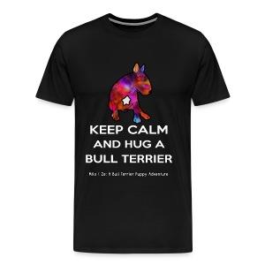 Bull Terrier: Keep Calm and hug a Bully Terrier - Men's Premium T-Shirt