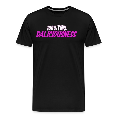 100 Percent Pure Daliciousness - Men's Premium T-Shirt