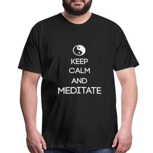 Keep Calm and Meditate Yin Yang - Men's Premium T-Shirt