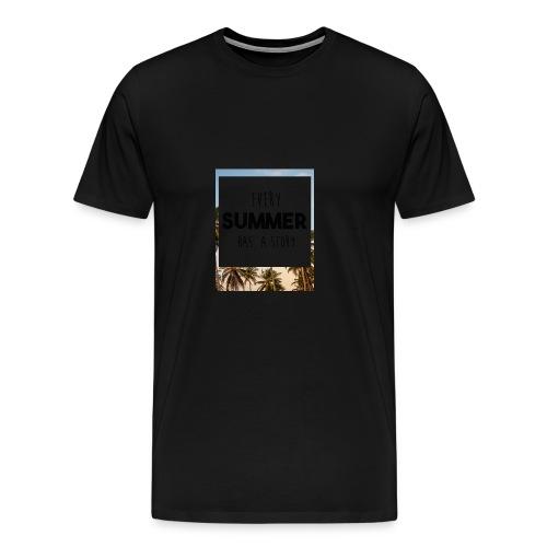 Every Summer has a story - Men's Premium T-Shirt