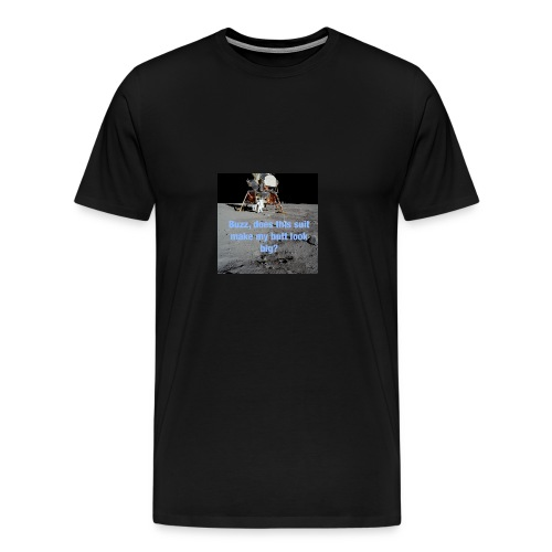 Does this Spacesuit make my butt look big? - Men's Premium T-Shirt