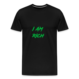 I AM RICH (WASTE YOUR MONEY) - Men's Premium T-Shirt