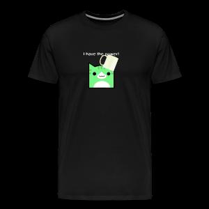 I have the power! - Men's Premium T-Shirt