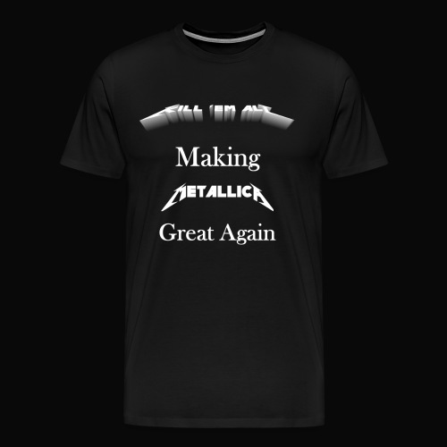 Kill em All Great Again - Men's Premium T-Shirt