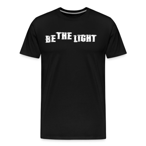 Be The Light christian shirt - Men's Premium T-Shirt