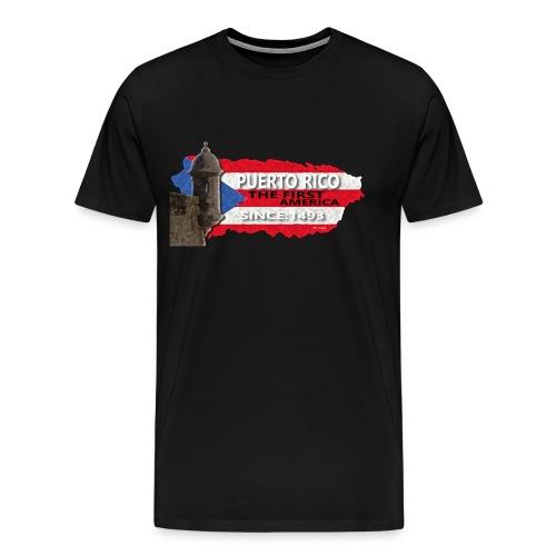 Puerto Rico The First America - Men's Premium T-Shirt