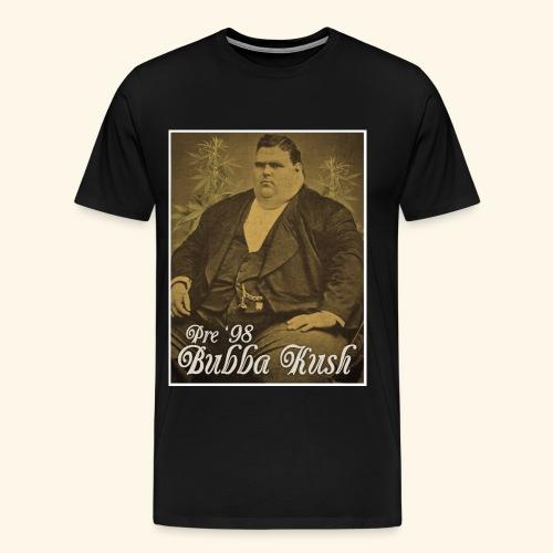 Pre '98 Bubba Kush - Men's Premium T-Shirt