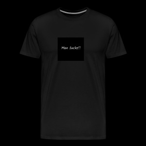 man suckz - Men's Premium T-Shirt