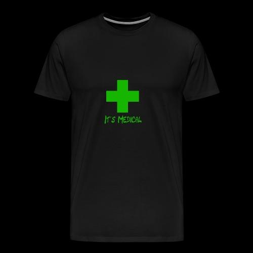It's Medical 2 - Men's Premium T-Shirt