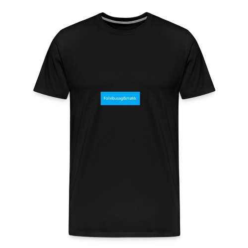 Follebusag&møkk Blue - Men's Premium T-Shirt