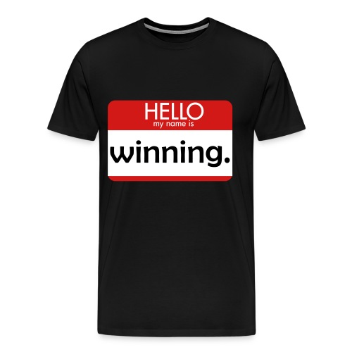 HELLO my name is winning - Men's Premium T-Shirt