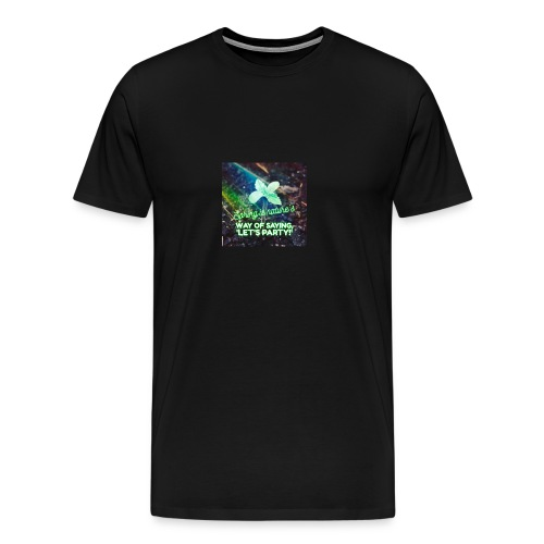 SPRING is Natures Way of Saying Let's Party! - Men's Premium T-Shirt
