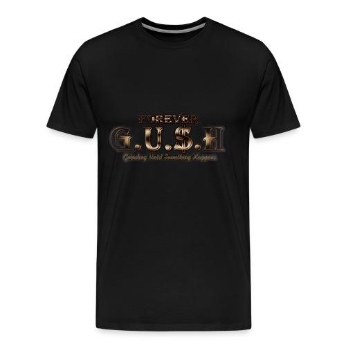 Forever GUSH (GOLD) - Men's Premium T-Shirt