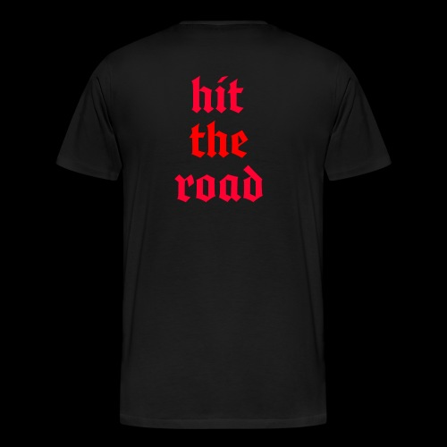Hit The Road - Men's Premium T-Shirt