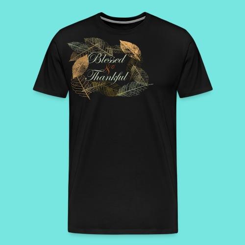 Blessed & Thankful - Men's Premium T-Shirt