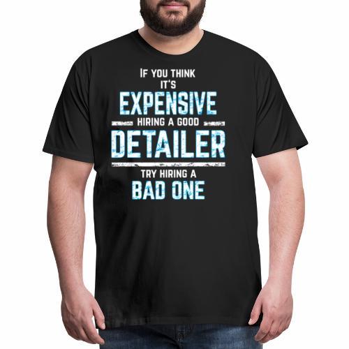 AUTO DETAILER SHIRT   CAR DETAILING - Men's Premium T-Shirt