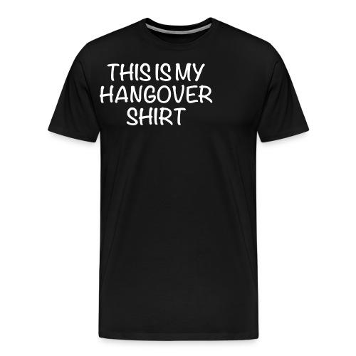 This Is My Hangover Shirt - Men's Premium T-Shirt