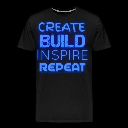 Create, Build, Inspire, Repeat - Men's Premium T-Shirt