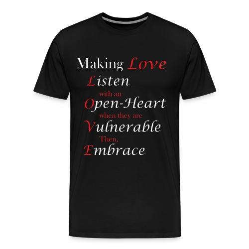 Making Love - Men's Premium T-Shirt