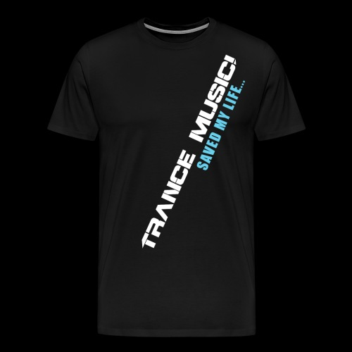 Trance Music - Men's Premium T-Shirt