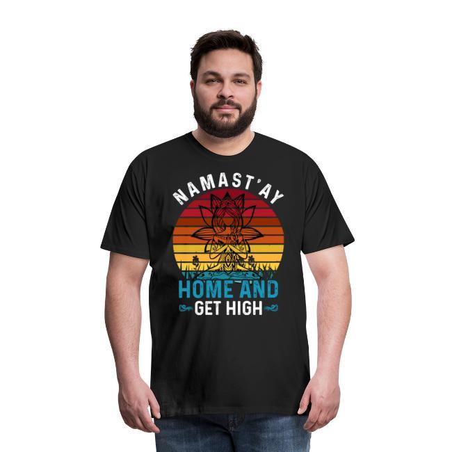Namast'ay Home and Get High
