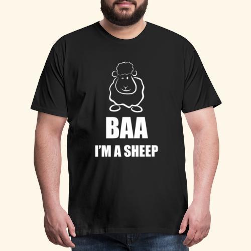 baa i am a sheep funny sayings - Men's Premium T-Shirt