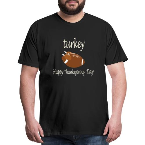 Thanksgiving Day Funny Trukey And Touchdown - Men's Premium T-Shirt