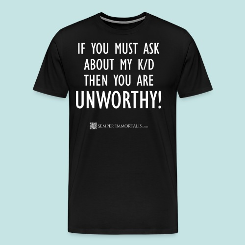 Unworthy (white) - Men's Premium T-Shirt