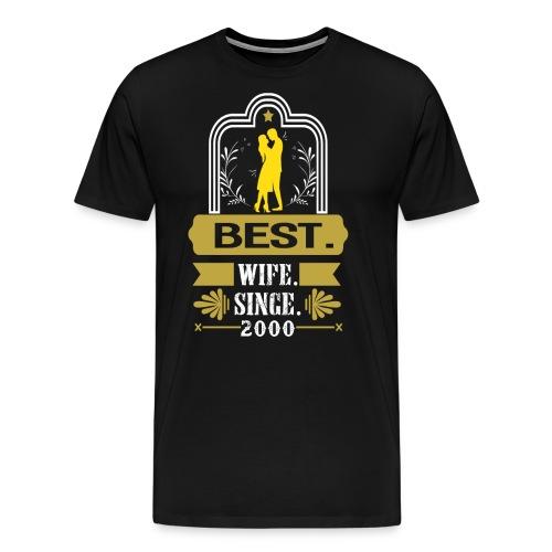 Best Wife Since 2000 - Men's Premium T-Shirt