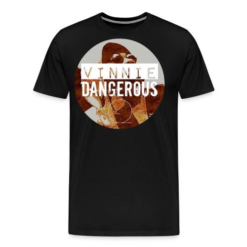 Vinnie Dangerous Yes, I Am A Dreamer Shirt - Men's Premium T-Shirt