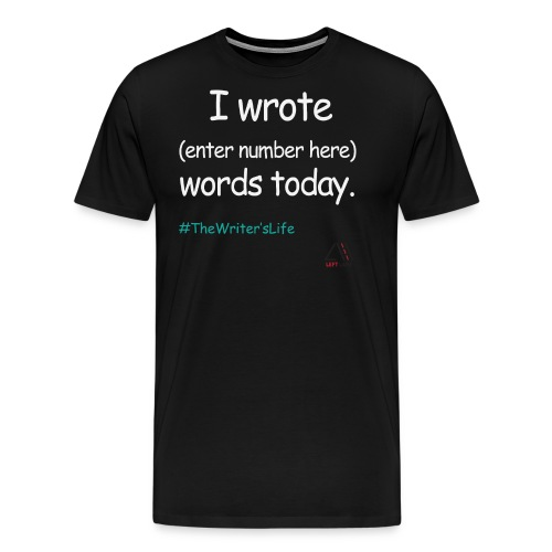 I wrote x number of words today (white) - Men's Premium T-Shirt