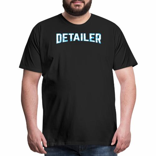 AUTO DETAILER SHIRT | CAR DETAILING - Men's Premium T-Shirt