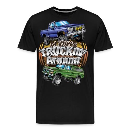 Chevy Truckin Around - Men's Premium T-Shirt