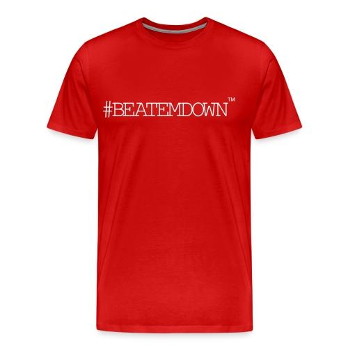 beatemdown - Men's Premium T-Shirt