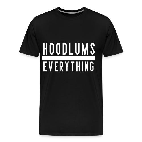 Hoodlums Over Everything - Men's Premium T-Shirt