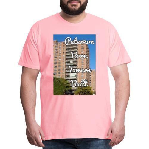 Paterson Born Towers Built - Men's Premium T-Shirt