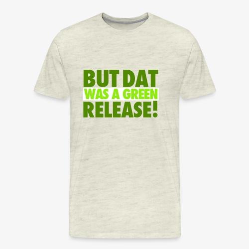 butdatwas png - Men's Premium T-Shirt