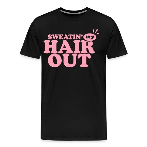 sweatinghairout_2 - Men's Premium T-Shirt