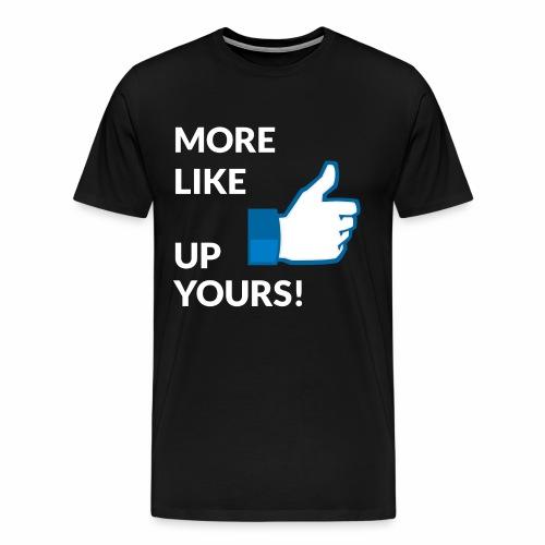 Up Yours - Facebook edition - Men's Premium T-Shirt