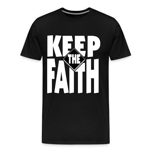 keep the faith 2 - Men's Premium T-Shirt