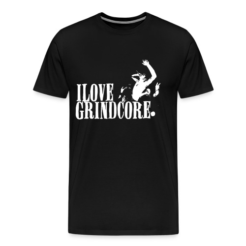 love grindcore - Men's Premium T-Shirt